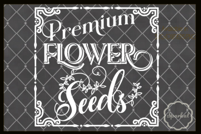 Flowers and Seeds Farmhouse Sign Stencil
