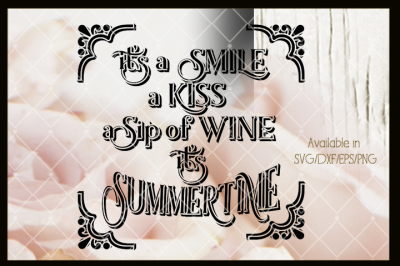 A Sip of Wine, It's Summer Time - Cutting File