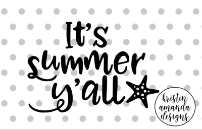 It's Summer Y'all SVG DXF EPS PNG Cut File • Cricut • Silhouette