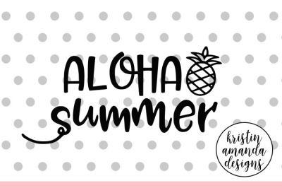 Aloha Summer SVG DXF EPS PNG Cut File • Cricut • Silhouette