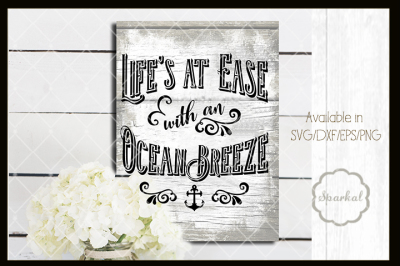 Life's At Ease with an Ocean Breeze Cutting File