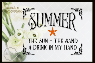 The Sun The Sand A Drink in my Hand - Cutting File