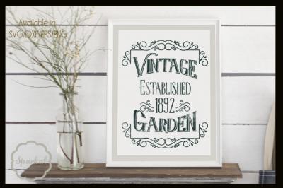 Vintage Garden Farmhouse Sign - Cutting Files