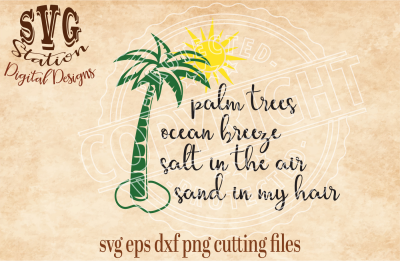 Palm Trees Ocean Breeze / SVG DXF PNG EPS Cutting File Silhouette Cricut Scal