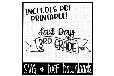 SALE * Last Day of 3rd Grade SVG * Last Day of 3rd Grade Shirt DIY * Printable