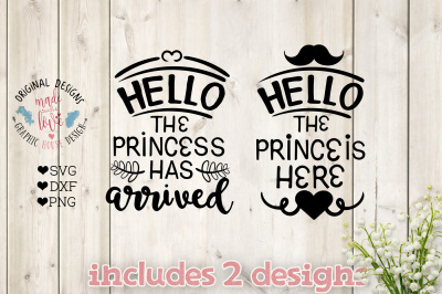 Download Hello The Princess Has Arrived The Prince Is Here Cut File Free Free 454000 Design Logo Svg Cut