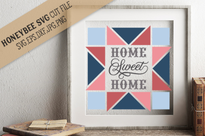 Home Sweet Home Barn Quilt cut file