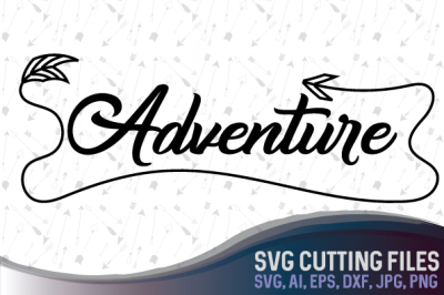 Download Adventure Hand Written Travel Design Svg Png Jpg Dxf Cdr Ai Eps Dwg S3 Free Downloads 439005 Free Hallowen Cutting Svg Files Geber Pajero