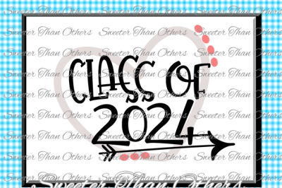 Class of 2024 SVG, Cut file Svg htv T shirt Design Vinyl (SVG and DXF Files) Silhouette Studios, Cameo, Cricut, Instant Download