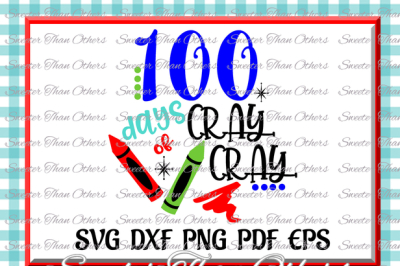 Download 100 Days Of Cray Cray 100 Days Of School Dxf Silhouette Studios Cameo Cricut Cut File Instant Download Vinyl Design Htv Scal Mtc Free Download Free Svg Designs File