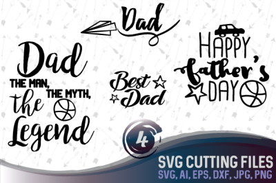 Father's Day Bundle - SVG, EPS, AI, PNG, JPG, DXF, cutting files, printable, vector