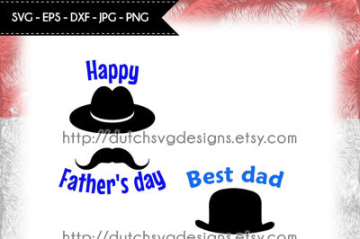 Cutting file Dad, in Jpg Png SVG EPS DXF, for Cricut & Silhouette, dad svg, daddy svg, fathers day svg, hat svg, moustache svg