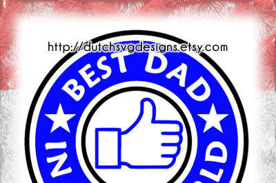 Cutting file Best Dad in the World, in Jpg Png SVG EPS DXF, Cricut & Silhouette, starbucks svg, dad svg, fathers day svg, best dad svg, diy