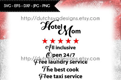 Cutting file Hotel Mom, in Jpg Png SVG EPS DXF, hotel mom svg, mom svg, mothers day svg, mother svg, cricut svg, text mom svg