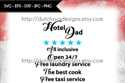 Cutting file Hotel Dad, in Jpg Png SVG EPS DXF, hotel dad svg, dad svg, fathers day svg, father svg, cricut svg, silhouette cut file