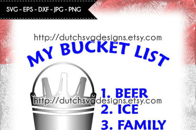Text cutting file Bucket List, in Jpg Png SVG EPS DXF, for Cricut & Silhouette, beer svg, bucket svg, bucket list svg, man svg, family svg