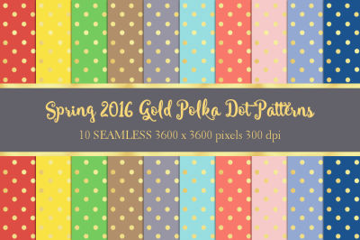 Spring 2016 Seamless Gold Polka Dot Patterns