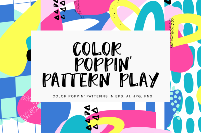 Color Poppin' Pattern Play (Limited time offer)