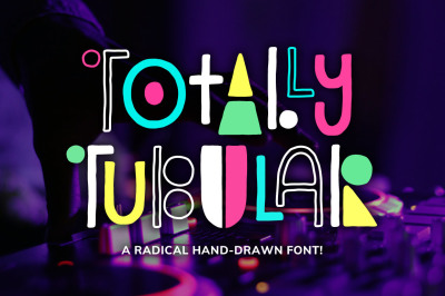 Totally Tubular Font