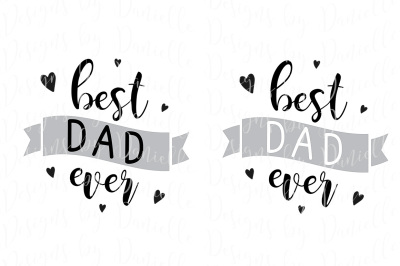 Best Dad Ever SVG Cutting File