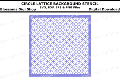 Circle lattice background stencil SVG, DXF, EPS and PNF files