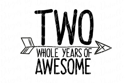 Two Whole Years Of Awesome SVG Cutting File