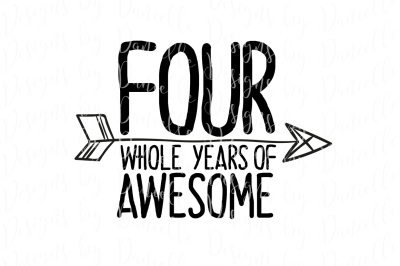 Four Whole Years Of Awesome SVG Cutting File