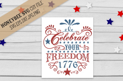 Celebrate Your Freedom cut file