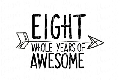 Eight Whole Years Of Awesome SVG Cutting File