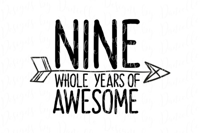 Nine Whole Years Of Awesome SVG Cutting File