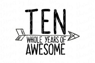 Ten Whole Years Of Awesome SVG Cutting File