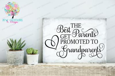 Best Parents Get Promoted - SVG, DXF, EPS Cut Files
