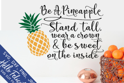 Pineapple Be Sweet SVG Cutting Files