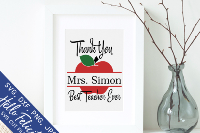 Best Teacher Ever Monogram SVG Cutting Files