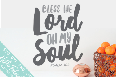 Faith Bless The Lord SVG Cutting Files
