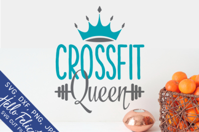 Crossfit Queen SVG Cutting Files