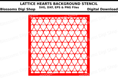 Lattice hearts background stencil SVG, DXF, EPS and PNG files