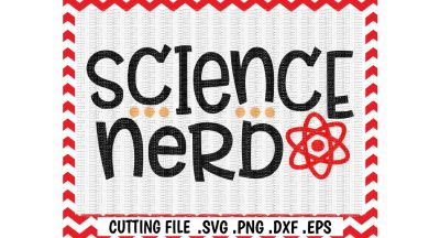 Science Nerd Svg/ Science Teacher/ Science Svg/ Cut File/ Cutting File/ Silhouette Cameo/ Cricut/ Digital Download/ Commercial Use Svg.