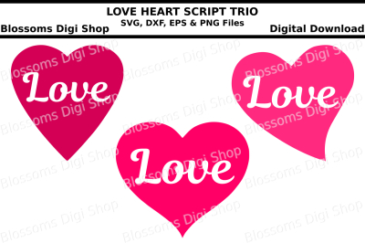 Love heart script trio SVG, DXF EPS and PNG files