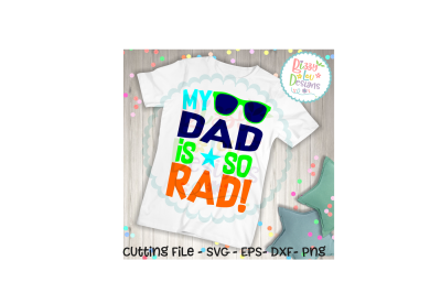 My Dad is so rad SVG DXF EPS PNG - cutting file