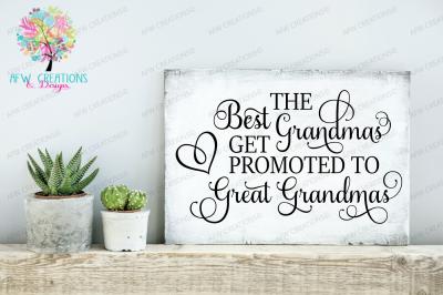 Best Grandmas Get Promoted - SVG, DXF, EPS Cut Files