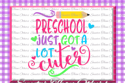 Preschool Cuter SVG Pre K Grade cut file Last Day of School SVG and DXF Files Silhouette Studios, Cameo, Cricut, Instant Download Scal