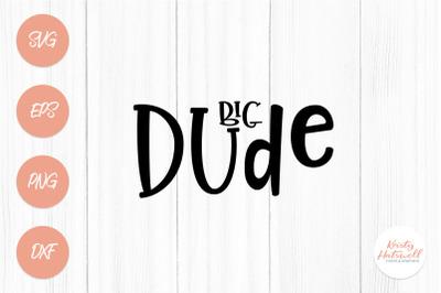 Big Dude SVG cutting file