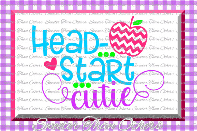 Headstart Cutie SVG Headstart cut file Last Day of School SVG and DXF Files Silhouette Studios, Cameo, Cricut, Instant Download Scal