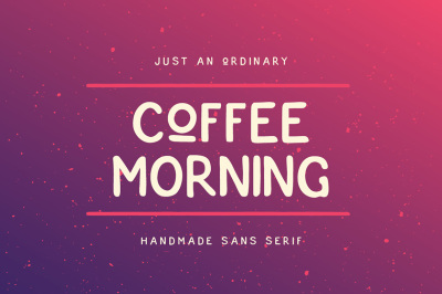 Coffee Morning Sans
