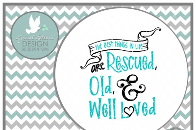 The Best Things in Life are Rescued, Old, and Well-Loved LL204 C  Cut-File in SVG DXF EPS AI JPG PNG