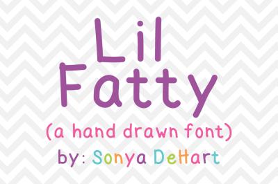 Font: Lil Fatty by Sonya DeHart