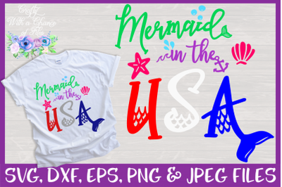 Mermaid in the USA SVG | July 4th SVG | America SVG