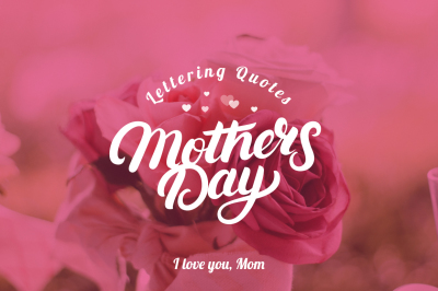 Mothers Day Lettering Quotes
