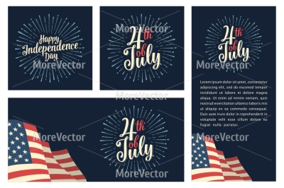 Set horizontal, vertical, square posters with firework and american flag. Happy Independence Day lettering inscription